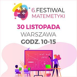 6. Festiwal Matematyki