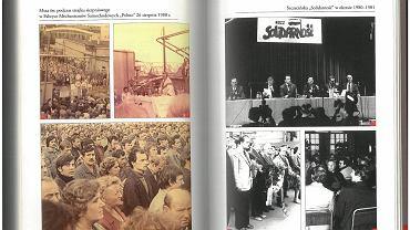 """Zdjęcia zamieszczone w książce  """"Regionalny wymiar Solidarności 1980-1981. Szczecin na tle kraju"""""""