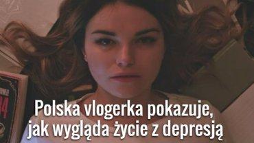 Polska vlogerka o depresji