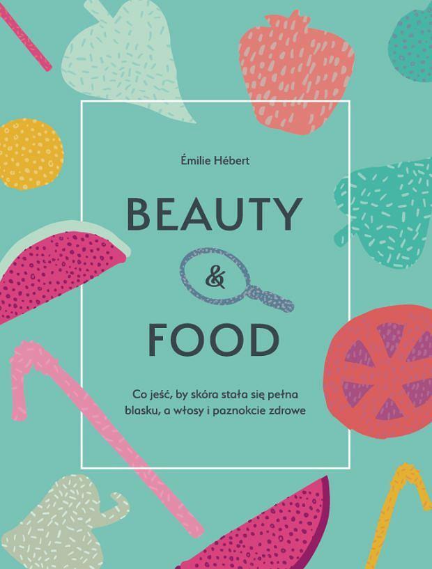 'Beauty&Food' - Émilie Hébert