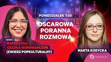 Oscarowa poranna rozmowa Gazeta.pl