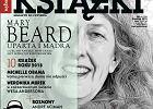 """Świąteczne """"Książki. Magazyn do Czytania"""". A w nich: książki roku, Mary Beard, Paul Beatty, Michelle Obama, Wojciech Mann, Blanka Lipińska..."""