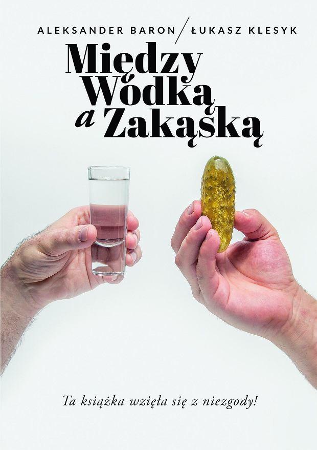 Książka kulinarna 'Między wódką a zakąską'