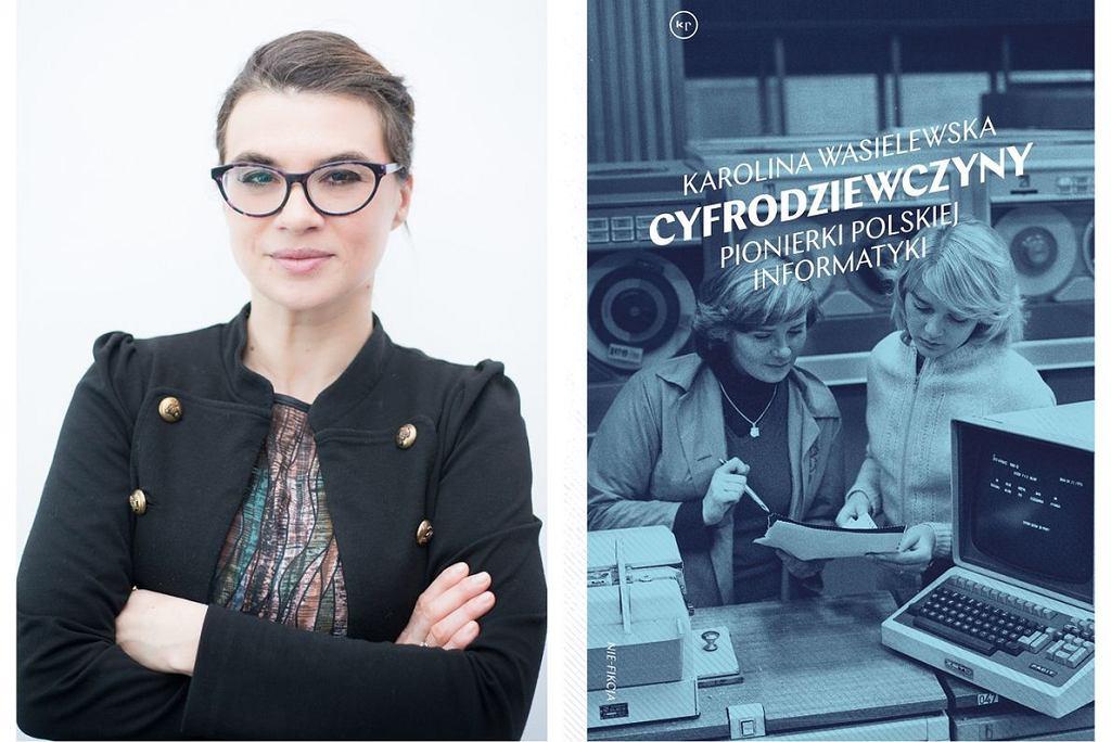 Cyfrodziewczyny, pionierki polskiej informatyki. Karolina Wasilewska