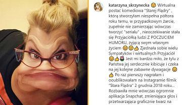 Katarzyna Skrzynecka bawi się Snapchatem. Jej filmiki robią furorę. 'Stara Flądra'
