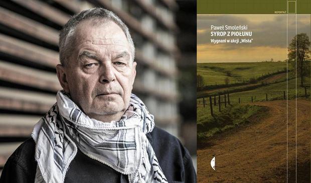 Paweł Smoleński, 'Syrop z piołunu. Wygnani w akcji Wisła'