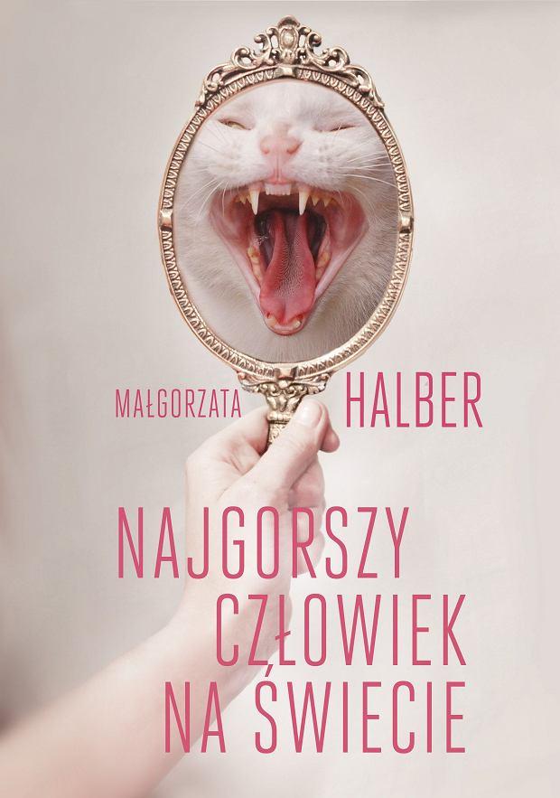 """""""Najgorszy człowiek świata"""" Małgorzata Halber (fot. materiały promocyjne)"""