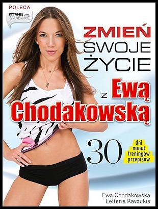 'Zmień swoje życie z Ewą Chodakowską'