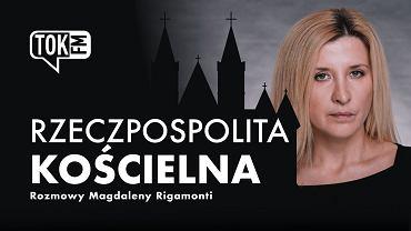 Rzeczpospolita Kościelna - cykl rozmów Magdaleny Rigamonti