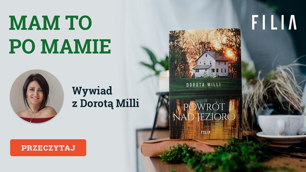 Wywiad z Dorotą Milli