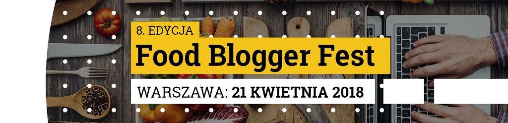 8 edycja Food Blogger Fest