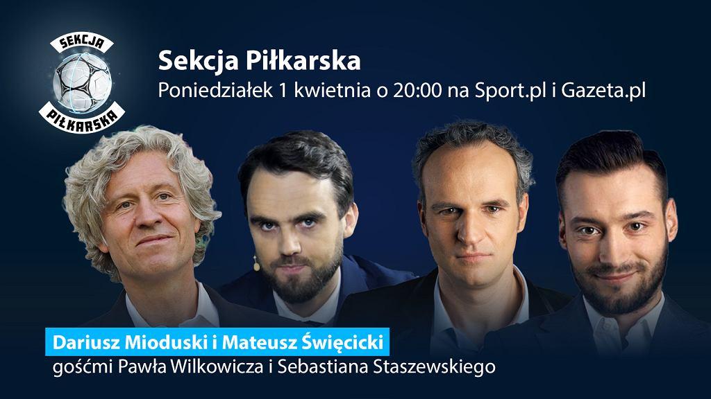 Dariusz Mioduski i Mateusz Święcicki gośćmi ósmego odcinka Sekcji Piłkarskiej