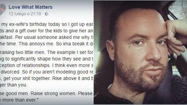 Jego post dotyczący byłej żony poruszył internautów