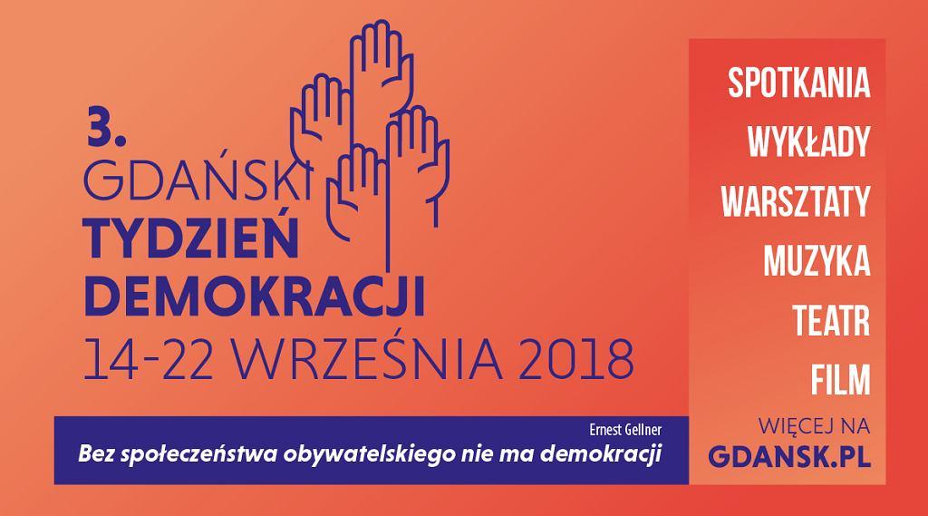3. Gdański Tydzień Demokracji - 'Bez społeczeństwa obywatelskiego nie ma demokracji'