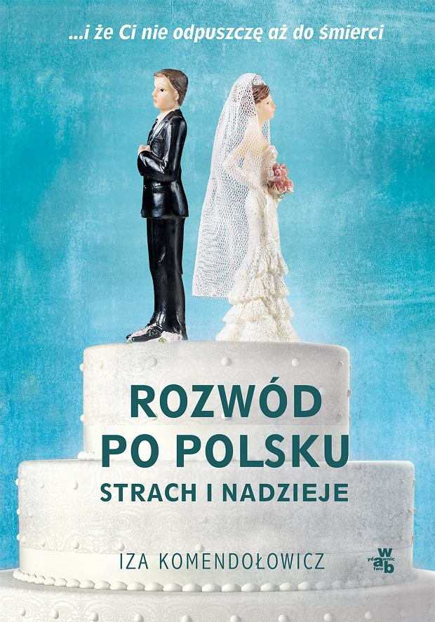 Iza Komendełowicz 'Rozwód po polsku'