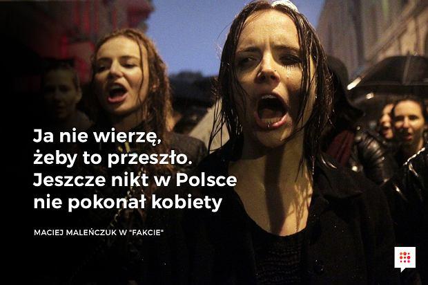 Maciej Maleńczuk o Czarnym Proteście -