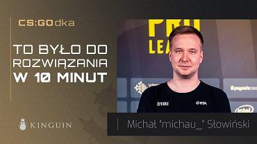 Gościem CS:GOdki byli Michał 'michau_' Słowiński oraz Kuba 'Kubik' Kubiak