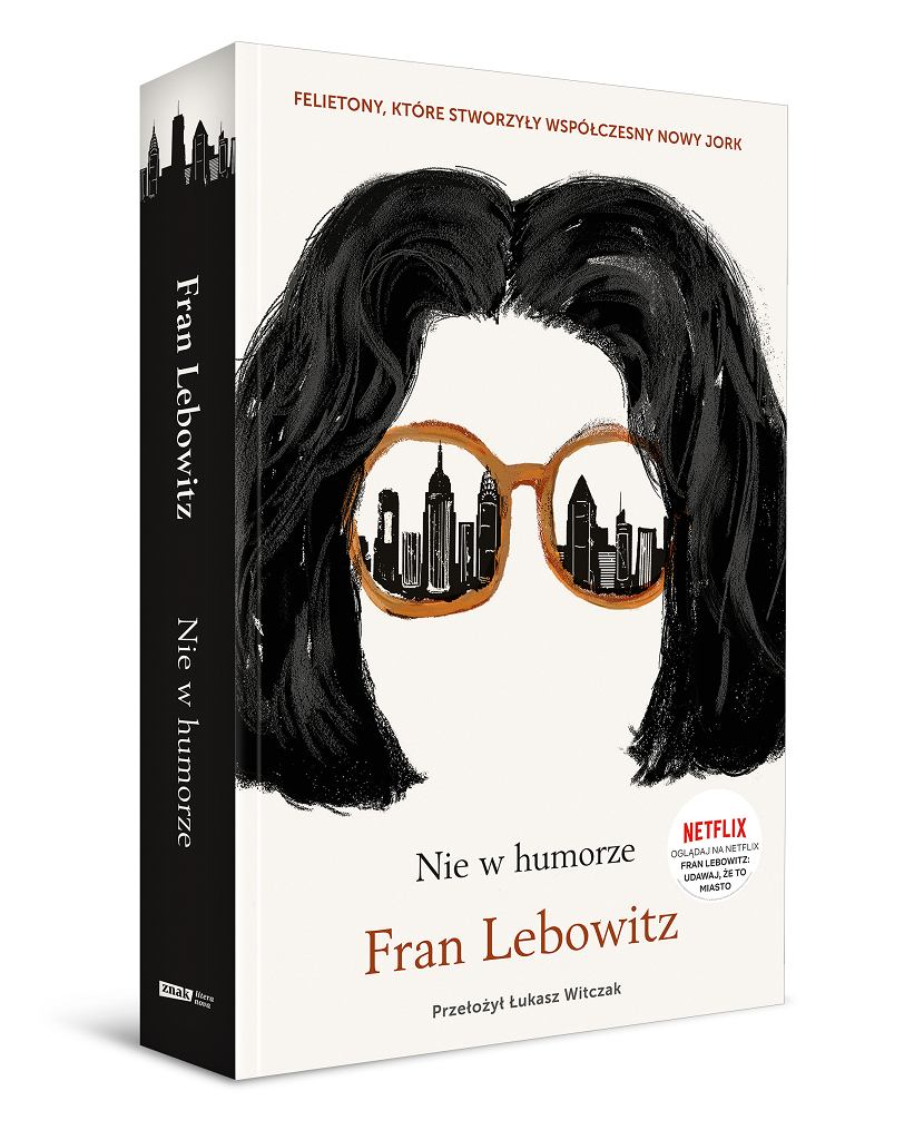 Nie w humorze - Fran Lebowitz