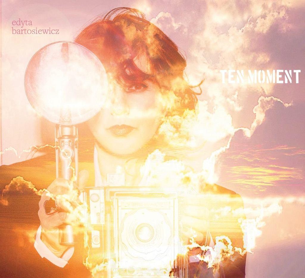 Edyta Bartosiewicz - 'Ten moment'