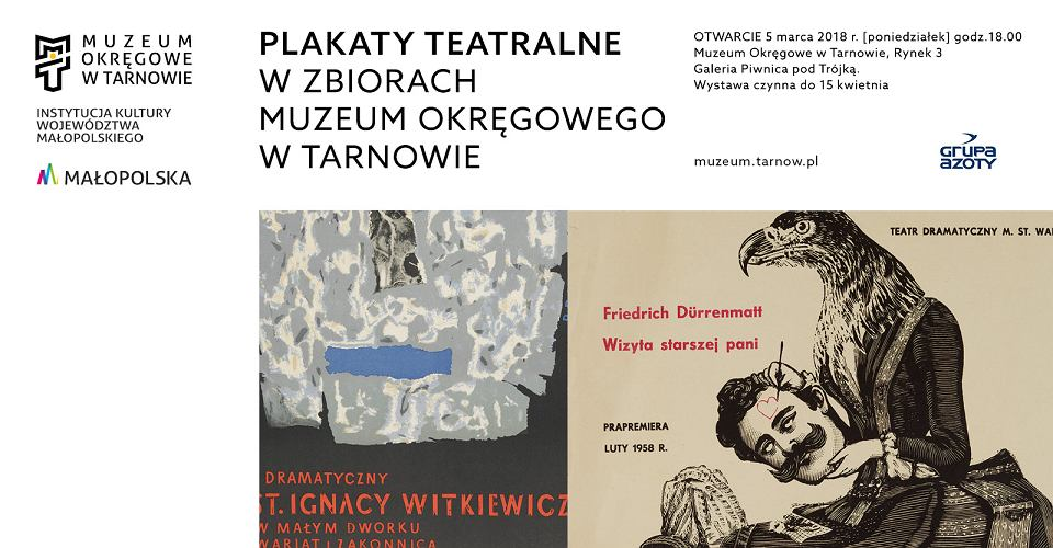 Plakaty Teatralne Zobaczysz Na Wystawie W Tarnowie
