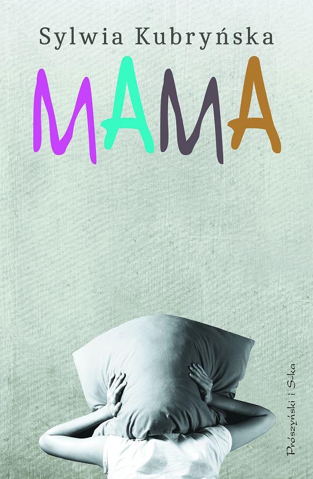 'Mama', Sylwia Kubryńska