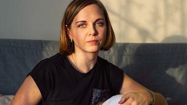 Joanna Siewko, doula, pielęgniarka: - Nigdy nie mówię, że będzie dobrze. Bo tego nie wiem. Mówię, co widzę: że ktoś przeżywa coś w taki czy inny sposób