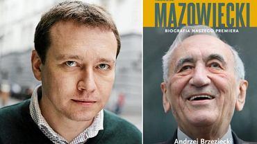 Andrzej Brzeziecki i jego książka 'Tadeusz Mazowiecki. Biografia naszego premiera' (wyd. Znak)