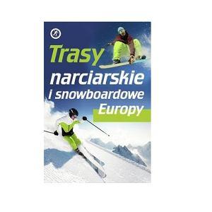 Trasy narciarskie w Europie - książka