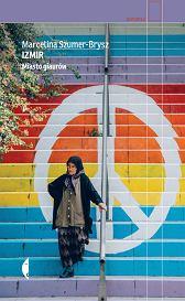 Książka Marceliny Szumer-Brysz 'Izmir. Miasto giaurów' (fot. Materiały prasowe)
