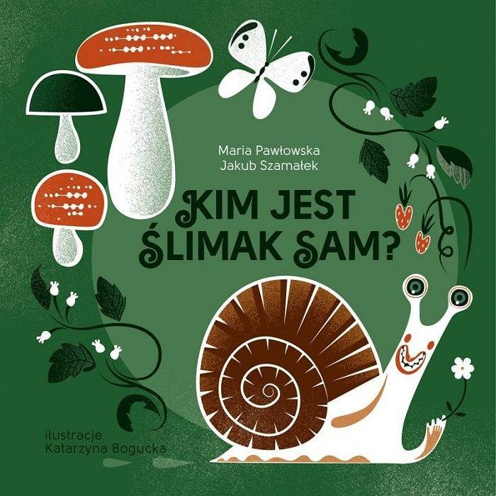 Okładka książki 'Kim jest ślimak Sam?'