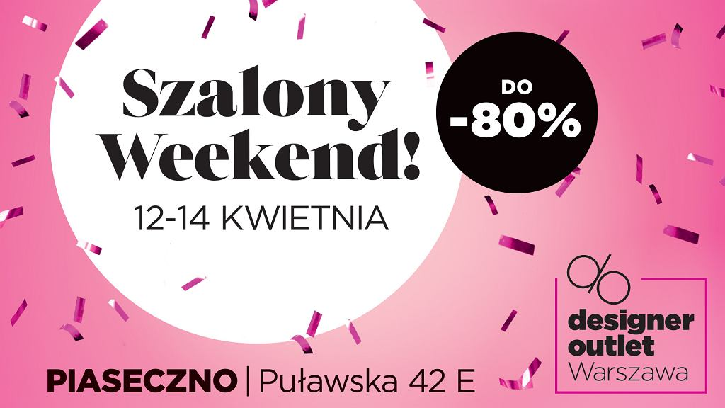 Szalony Weekend w Designer Outlet