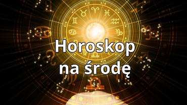 Horoskop dzienny - 28 lipca (Baran, Byk, Bliźnięta, Rak, Lew, Panna, Waga, Skorpion, Strzelec, Koziorożec, Wodnik, Ryby)