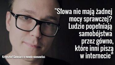 Krzysztof Gonciarz o mowie nienawiści