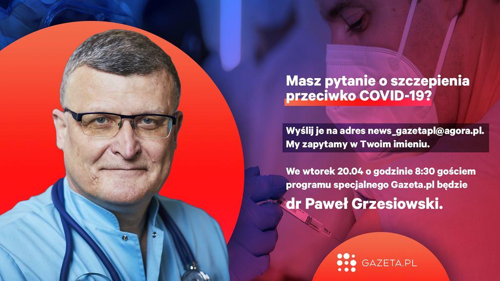 Dr Paweł Grzesiowski będzie we wtorek gościem Porannej rozmowy Gazeta.pl