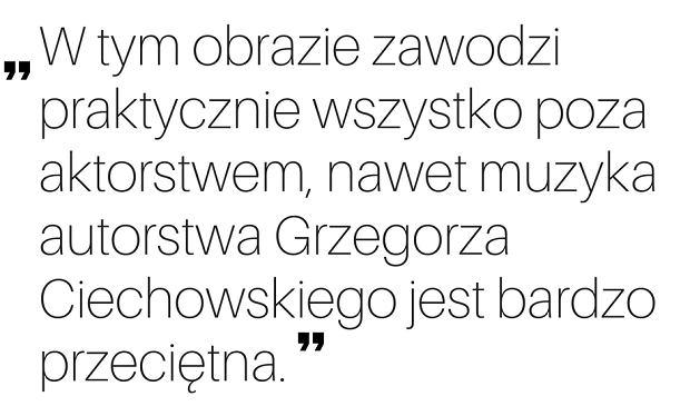 Cytat z recenzji Filmweb.pl