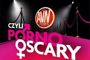 AVN Awards, czyli Porno Oskary