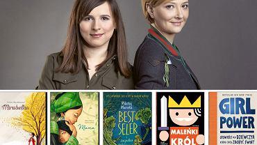Justyna Suchecka i Natalia Szostak polecają literaturę dla dzieci