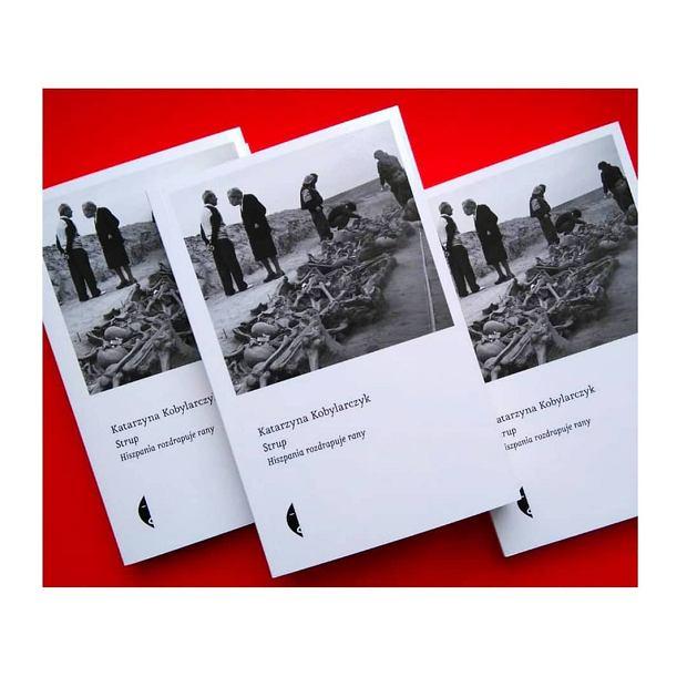 Książka 'Strup. Hiszpania rozdrapuje rany', Katarzyna Kobylarczyk