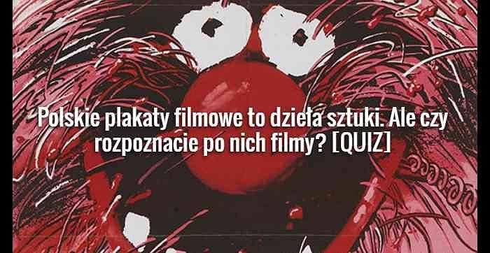Polskie Plakaty Filmowe To Dzieła Sztuki Ale Czy