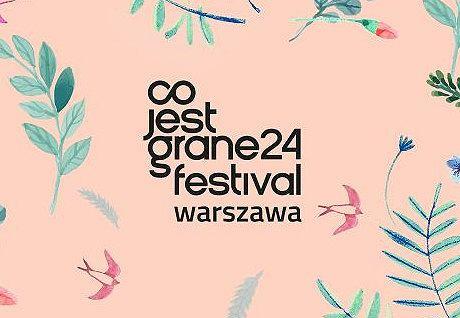 Co jest Grane 24 Festival