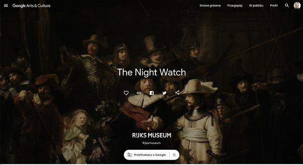 'Nocna straż' Rembrandta w zbiorach Google Arts and Culture