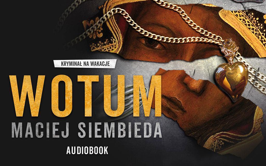 Podcast-audiobook WOTUM Macieja Siembiedy
