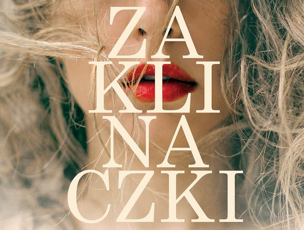 'Zaklinaczki' - Mariola Zaczyńska, wydawnictwo Prószyński S-ka