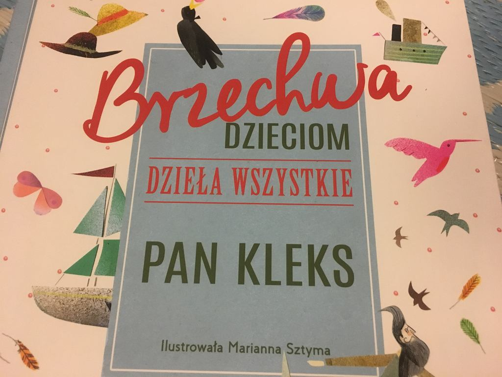 'Brzechwa dzieciom. Dzieła wszystkie. Pan Kleks' Wydawnictwo Nasza Księgarnia