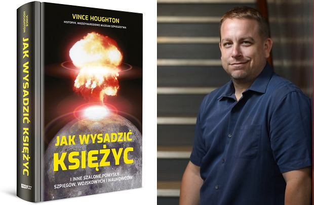 Vince Houghton, autor książki 'Jak wysadzić księżyc' (fot. Materiały prasowe)