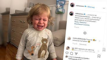 Moro nazwała swoje dziecko 'wymuszaczką'