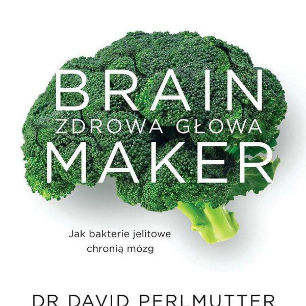 'Brain maker. Zdrowa głowa'