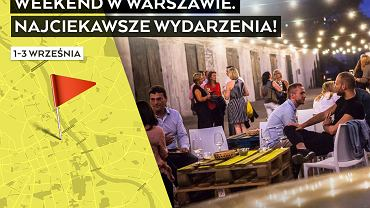 Wydarzenia kulturalne w Warszawie 1-3 września