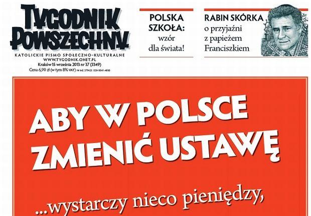 ''Tygodnik Powszechny'' specjalnie ze względu na tekst numeru przyspieszył wydanie o jeden dzień. Gazeta wyjątkowo ukaże się w poniedziałek