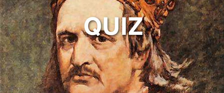 Szybki quiz z historii Polski. Tylko 7 pytań, które sprawdzą, co wiesz o czasach Jagiellonów